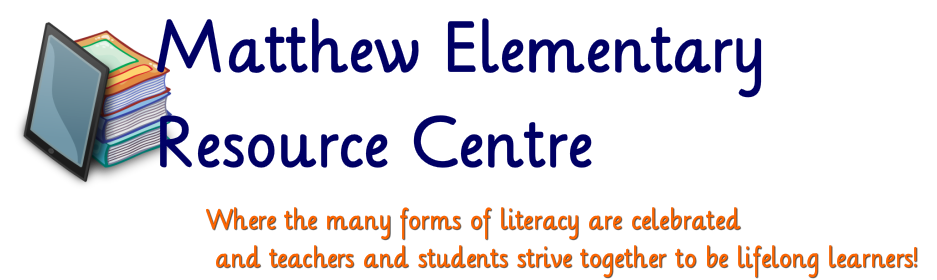 Matthew Elementary Resource Centre